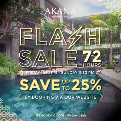 Akana Sanur Flash Sale